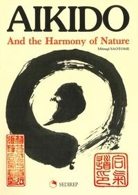 Mitsugi Saotome - Aikido and the harmony of nature.