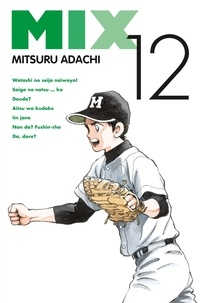 Mitsuru Adachi - Mix Tome 12 : .