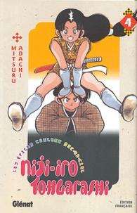 Mitsuru Adachi - Niji-iro Tohgarashi Tome 4 : .