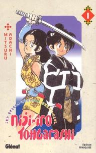 Mitsuru Adachi - Niji-iro Tohgarashi Tome 1 : .