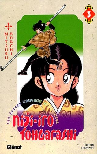 Mitsuru Adachi - Niji-iro Tohgarashi Tome 3 : .