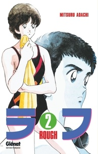 Epub ebooks téléchargements gratuits Rough - Tome 02 par Mitsuru Adachi 9782331042331