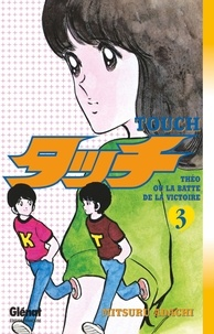 Mitsuru Adachi - Touch - Tome 03.
