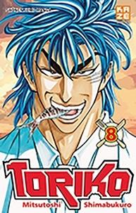 Mitsutoshi Shimabukuro - Toriko Tome 8 : .