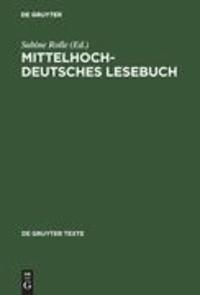 Mittelhochdeutsches Lesebuch.