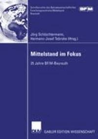 Mittelstand im Fokus - 25 Jahre BF/M-Bayreuth.