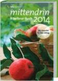 mittendrin Bibellese-Buch 2014.