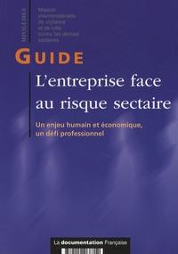 Miviludes - L'entreprise face au risque sectaire - Un enjeu humain et économique, un défi professionnel.
