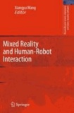 Xiangyu Wang - Mixed Reality and Human-Robot Interaction.