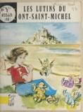 Mixi-Berel - Les lutins du Mont Saint-Michel.