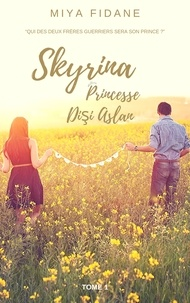 Téléchargement de livre audio en français SKYRINA Princesse Dişi Aslan  - Tome 1  - La Princesse Guerrière  9791026240617