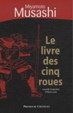 Miyamoto Musashi - Le livre des cinq roues - (Gorin-no-shô).