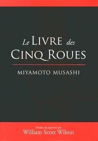Miyamoto Musashi - Le livre des cinq roues.
