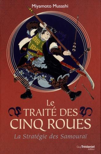 Le traité des cinq roues. La stratégie des samouraï