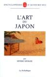 Miyeko Murase - Histoire universelle de l'art - L'art du Japon.