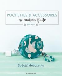 Miyuki Kato - Pochettes & accessoires en couture facile pas à pas - Spécial débutants.
