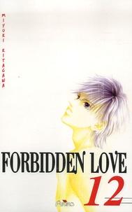 Miyuki Kitagawa - Forbidden Love Tome 12 : .