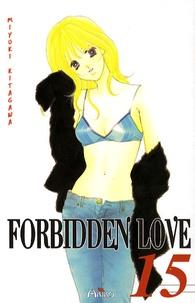 Miyuki Kitagawa - Forbidden Love Tome 15 : .