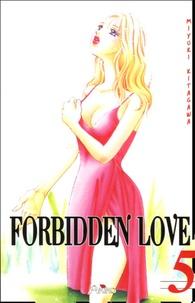 Miyuki Kitagawa - Forbidden Love Tome 5 : .