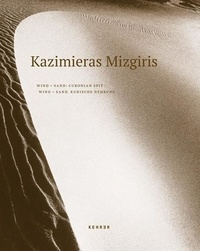 Mizgiris Kazimieras et Stahl Christiane - Wind+sand - Curonian spit.