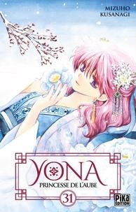 Mizuho Kusanagi - Yona, princesse de l'aube Tome 31 : .