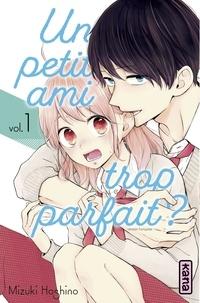 Mizuki Oshino - Un petit ami trop parfait ? - Tome 1.