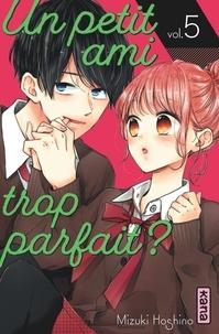 Mizuki Oshino - Un petit ami trop parfait ?, tome 5.