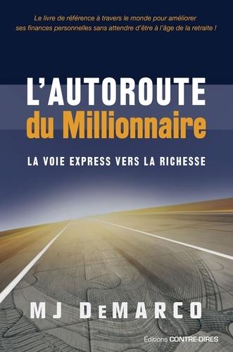 L'autoroute du millionnaire - Format ePub - 9782813219404 - 17,99 €