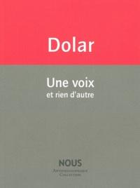 Mladen Dolar - Une voix et rien d'autre.
