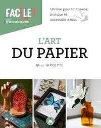 Mlle Hipolyte - L'art du papier.