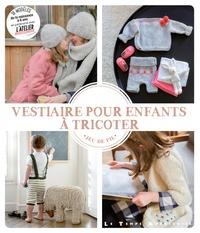 Mlle Sophie - Le vestiaire pour enfants à tricoter.