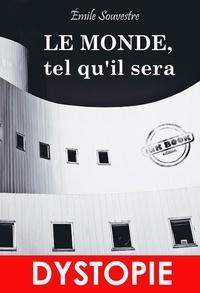 Mm. Bertall et O. Penguilly - Le Monde, tel qu'il sera (édition intégrale, revue et corrigée)..