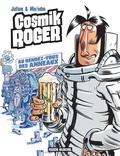 Mo/CDM et  Julien/CDM - Cosmik Roger : Au rendez-vous des anneaux.