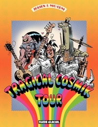 Mo/CDM et  Julien/CDM - Cosmik Roger (Tome 6) - Tragical Cosmik Tour.
