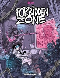 Mo/CDM - Forbidden Zone - Tome 1.