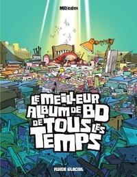 Mo-CDM - Le meilleur album de BD de tous les temps.