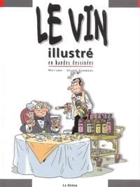 Mo-CDM et Silvio Camboni - Le vin illustré en bandes dessinées.