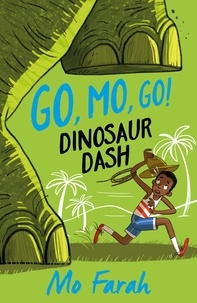 Mo Farah et Kes Gray - Dinosaur Dash! - Book 2.