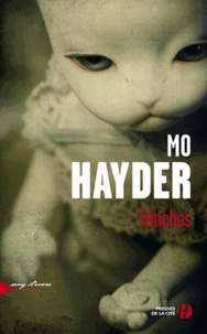 Mo Hayder - Fétiches.