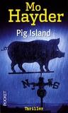 Mo Hayder - Pig Island.
