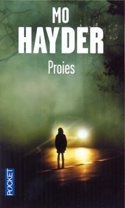 Mo Hayder - Proies.