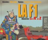 Mo et Pierre-Yves Madeline - La F1 illustrée de A à Z.