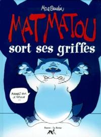 Mo et Jean-Charles Gaudin - Mat Matou sort ses griffes.
