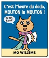 Mo Willems - C'est l'heure du dodo, Mouton le mouton !.