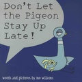Mo Willems - Don't Let the Pigeon Stay Up Late !.
