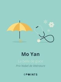 Mo Yan - La Belle de glace.
