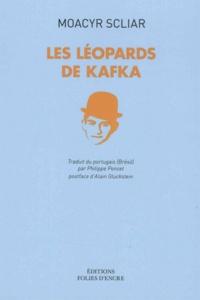 Moacir Jaime Scliar - Les léopards de Kafka.