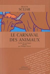 Moacyr Scliar - Le carnaval des animaux.
