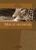Moacyr Scliar - Max et les fauves.