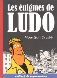 Moallic et  Crespi - Les énigmes de Ludo Tome 1 : .